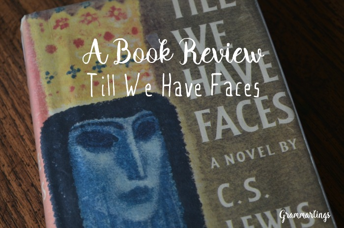 till we have faces review