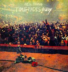 neil young time fades away review